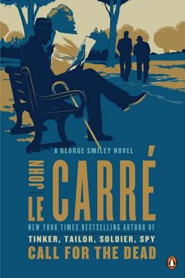 Call for the Dead By Le Carre, John