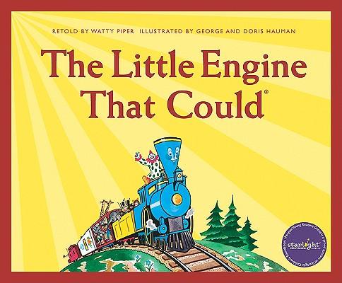 The Little Engine That Could By Piper, Watty (RTL)/ Hauman, George (ILT)/ Hauman, Doris (ILT)