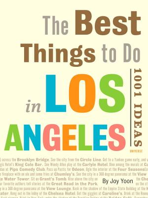 Best Things to Do in Los Angeles By Yoon, Joy